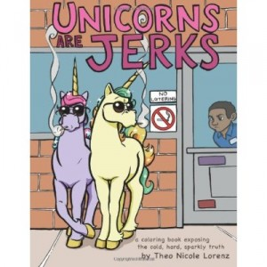 Unicorns are jerks