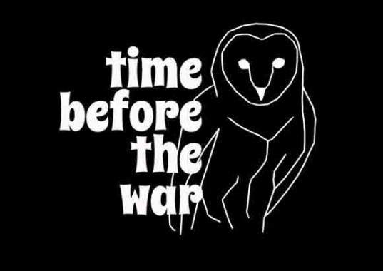 Time Before The War