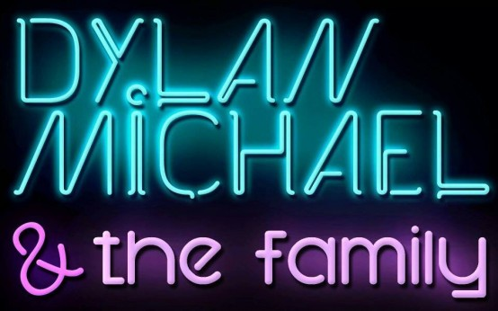 Dylan Michael and the Family