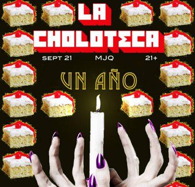 La-choloteca-1-year-anniversary